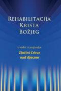 Rehabilitacija – Izvaci iz poglavlja: Zločini Crkve nad djecom
