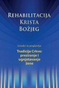 Rehabilitacija – Izvaci iz poglavlja: Preziranje i ugnjetavanje žene