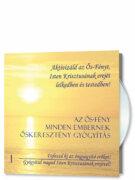 Az Ős-Fény minden embernek CD 1. rész