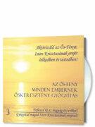 Az Ős-Fény minden embernek CD 3. rész