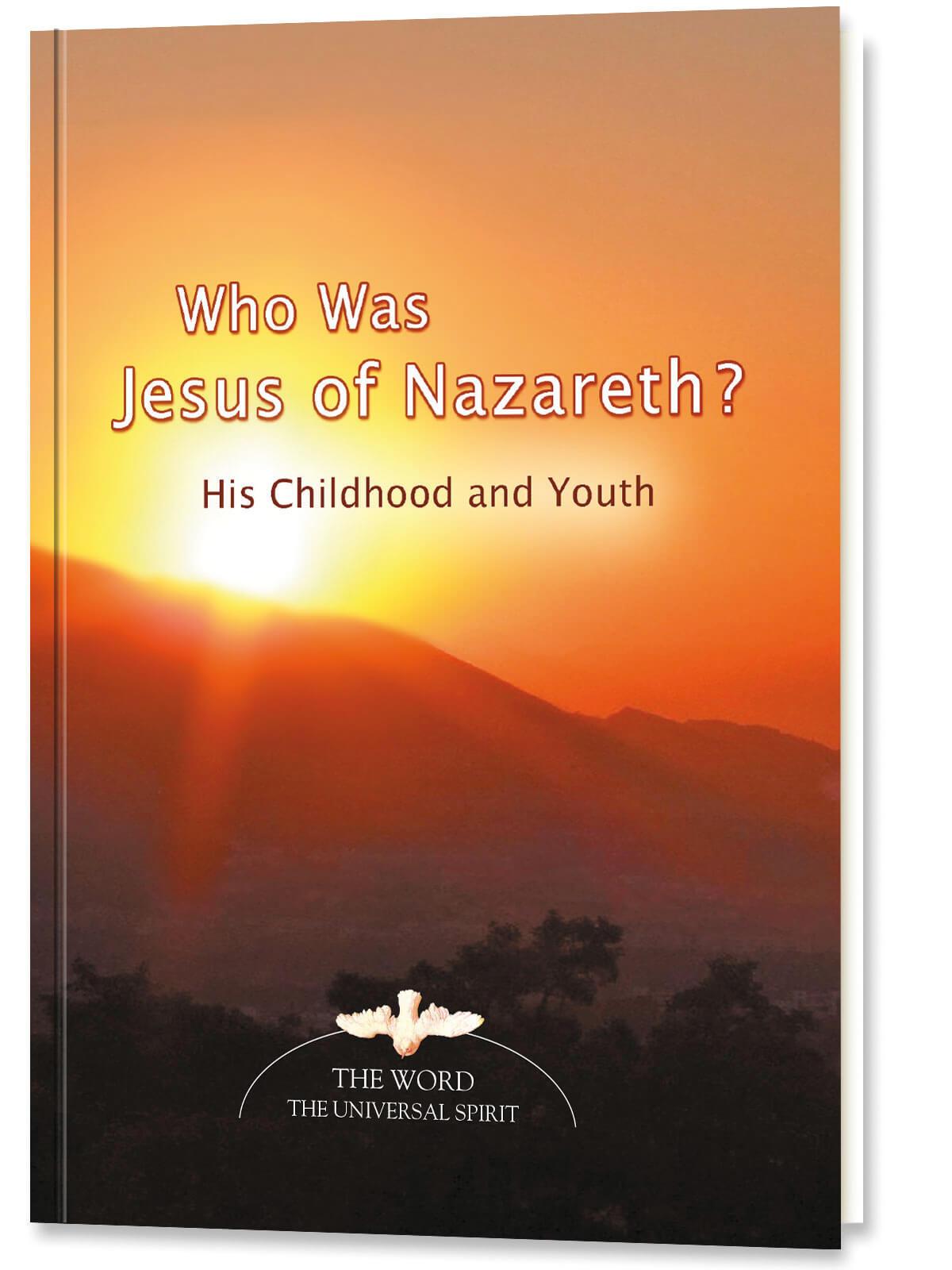 Who Was Jesus of Nazareth?