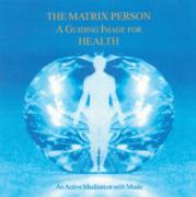"The ""Matrix Person"" – A Guiding Image for Health"