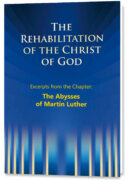The Rehabilitation – Excerpts – The Abysses of Martin Luther