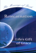 Reincarnation – Life's Gift of Grace
