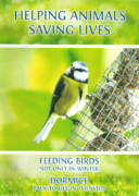HELPING ANIMALS – SAVING LIVES. Feeding Birds & Dormice