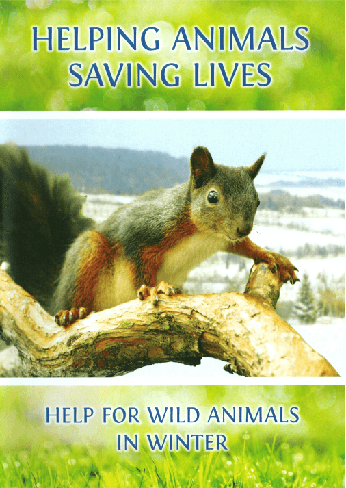 HELPING ANIMALS - SAVING LIVES. Help for Wild Animals in Winter