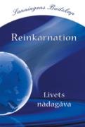 Reinkarnation – Livets nådagåva – Gratis broschyr
