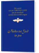 Nader tot God in jou