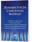 Rehabilitacja Chrystusa Bożego