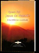 Quem Foi Jesus de Nazaré?