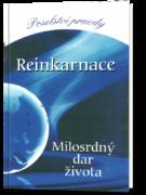 Reinkarnace. Milosrdný dar života