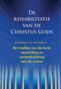De rehabilitatie van de Christus Gods