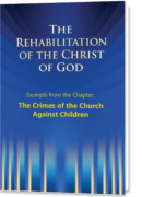 The Rehabilitation – Excerpts – The Crimes of the Church Against Children