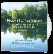 Il Medico e Guaritore Interiore 5 e 6