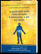 La parola delle stelle rivolta all'uomo, il microcosmo, e alla sua anima