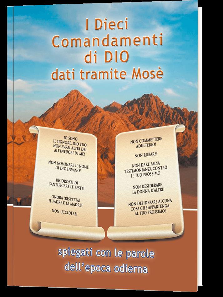 I Dieci Comandamenti di Dio dati tramite Mosè