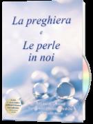 La preghiera e Le perle in noi