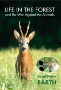 LIFE IN THE FOREST – the War Against the Animals & LIFE IN THE OCEAN – the War Against the Fish