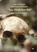 "The Commandment ""You Shall Not Kill"" and World Religions"