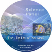 Science Panel: Fish – The Last of their Kind?