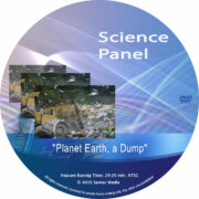 Science Panel: Global Pollution – Planet Earth, a Dump