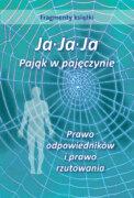 Fragmenty z książki: Ja. Ja. Ja – Pająk w pajeczynie