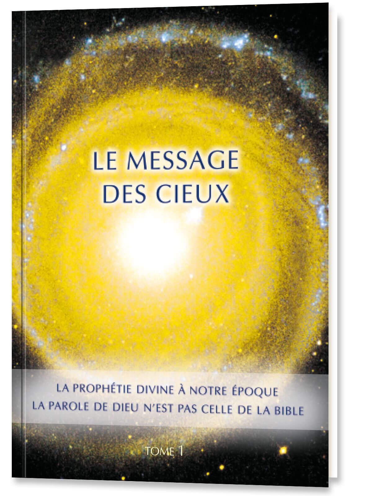 Le message des Cieux - Tome 1