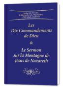 Les Dix Commandements de Dieu & Le Sermon sur la Montagne de Jésus de Nazareth