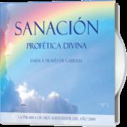 Sanación Profética Divina 1