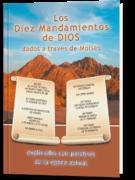 Los Diez Mandamientos de Dios dados a través de Moisés