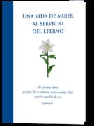 Una vida de mujer al servicio del Eterno