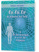 Extratos: Eu. Eu. Eu. – A Aranha na Teia