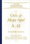 Ovo je Moja riječ – Alfa i Omega