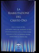 La riabilitazione del Cristo-Dio