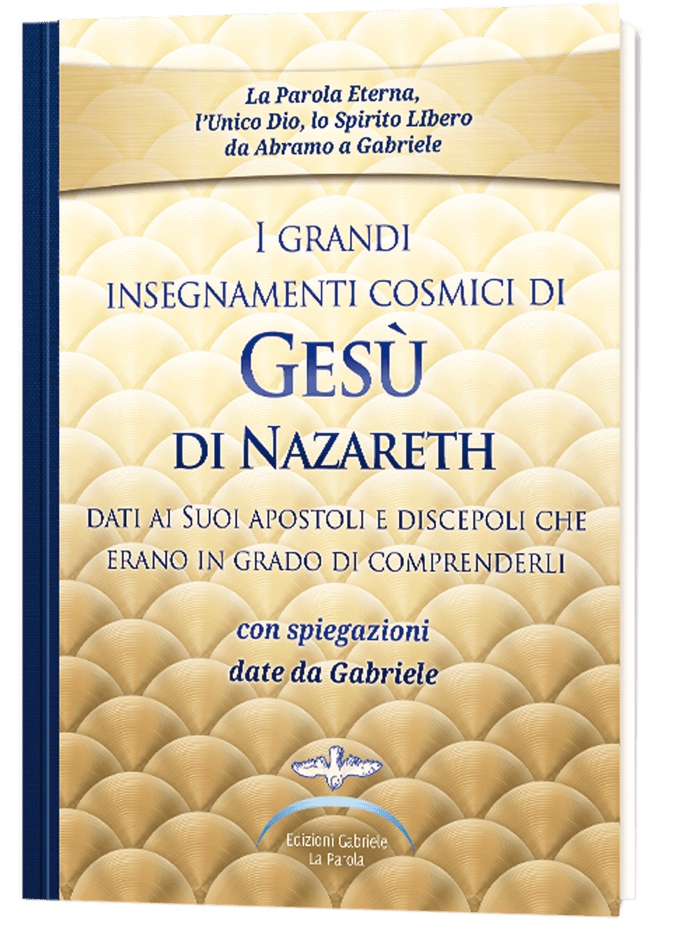 I grandi insegnamenti cosmici<br /> di Gesù di Nazareth