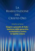 La riabilitazione – Estratto dal capitolo: Dogmi e precetti di fede