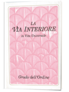 La Via Interiore. Grado dell'Ordine