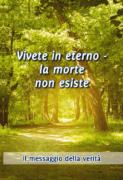 Vivete in eterno –
