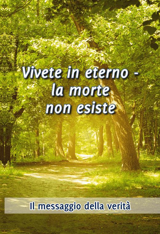 Vivete in eterno -