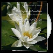Meditazione del mattino e meditazione della sera