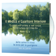Il Medico e Guaritore Interiore 1 e 2