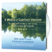 Il Medico e Guaritore Interiore 5 e 6
