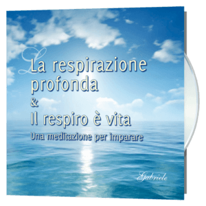 La respirazione profonda e Il respiro è vita