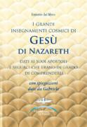 Estratto dal libro: I grandi insegnamenti cosmici di Gesù di Nazareth