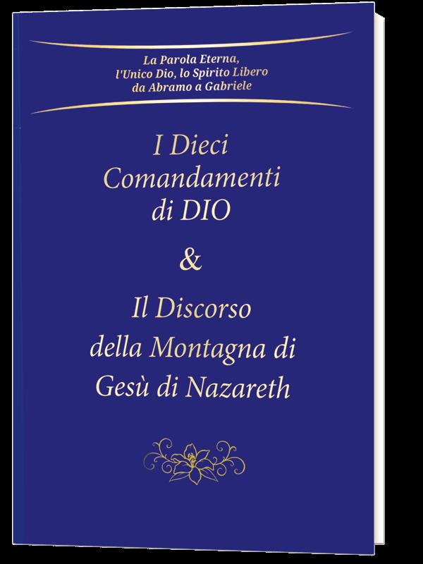 NOVITÀ: I Dieci Comandamenti <br /> & Il Discorso della Montagna
