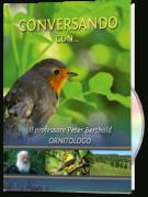 Conversando con … il prof. Berkthold, ornitologo