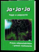 Ja ● Ja ● Ja – Pająk w pajęczynie