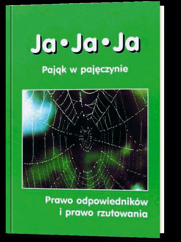 Ja ● Ja ● Ja - Pająk w pajęczynie