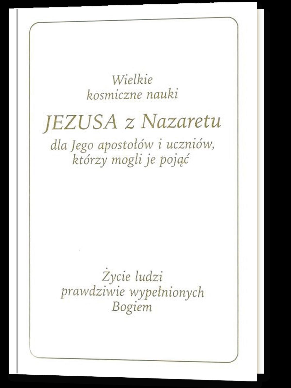 Wielkie kosmiczne nauki Jezusa z Nazaretu