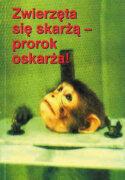 E-Book - Zwierzęta się skarżą - prorok oskarża!